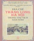 Khám phá Địa chí Thăng Long - Hà Nội trong thư tịch Hán Nôm: Phần 1
