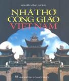 Tìm hiểu về Nhà thờ Công giáo Việt Nam: Phần 2