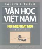 Khám phá văn học Việt Nam - Nơi miền đất mới (Tập 2): Phần 1