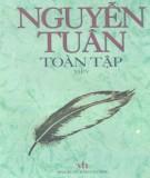 Toàn tập về Nguyễn Tuân (Tập 5): Phần 2