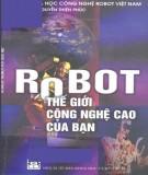 Ebook Robot - Thế giới công nghệ của bạn: Phần 2