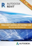 Tổng hợp những lỗi thường gặp ở Revit - Nguyễn Hoàng Anh