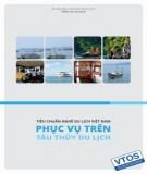 Ebook Tiêu chuẩn nghề Du lịch Việt Nam - Phục vụ trên tàu thủy du lịch: Phần 1