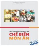 Chế biến món ăn (Tiêu chuẩn nghề Du lịch Việt Nam): Phần 1