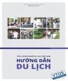 Ebook Tiêu chuẩn nghề Du lịch Việt Nam - Hướng dẫn du lịch: Phần 1