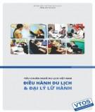 Điều hành du lịch và quản lý lữ hành (Tiêu chuẩn nghề Du lịch Việt Nam): Phần 2