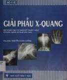 Tổng quan về giải phẫu X-quang: Phần 1