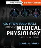 Ebook Guyton and hall: Textbook of medical physiology (13th edition) - Part 1