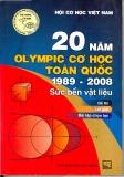 Ebook 20 năm Olympic cơ học toàn quốc 1989 - 2008: Sức bền vật liệu - Đề thi, lời giải, bài tập chọn lọc