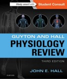 Ebook Guyton and hall physiology review (3rd edition): Part 1