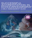 Ebook Successful accreditation in echocardiography - A Self-assessment guide: Part 2