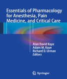 Essentials of pharmacology for anesthesia, pain medicine and critical care: Part 1