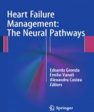 Heart failure management the neural pathways: Part 1