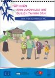 Tài liệu Tập huấn Kinh doanh lưu trú du lịch tại nhà dân (Tài liệu dùng cho giảng viên) – Bài 4: