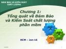 Bài giảng Đảm bảo và kiểm soát chất lượng phần mềm: Chương 1 - Nguyễn Mạnh Tuấn
