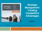 Lecture Strategic management (7/e): Chapter 1 - Dess, Lumpkin, Eisner, McNamara