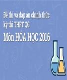 Đề thi và đáp án chính thức kì thi THPT QG năm 2016 môn Hóa học
