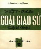Ebook Việt Nam ngoại giao sử cận đại: Phần 1