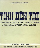 Giới thiệu về tỉnh Bến Tre trong lịch sử Việt Nam (Từ năm 1957 đến 1945): Phần 1