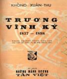 Cuộc đời và sự nghiệp của Trương Vĩnh Ký (1837-1898): Phần 1