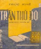 Ebook Trần Thủ Độ (Danh nhân truyện ký): Phần 1