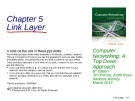 Lecture Computer networking: A top-down approach (6/e): Chapter 5 - James F. Kurose, Keith W. Ross