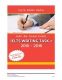 Ebook Đáp án tham khảo IELTS Writing Task 2 2015 - 2016