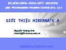 Bài giảng Giới thiệu Hibernate 4 - Nguyễn Hoàng Anh