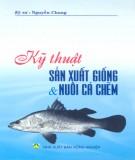 Ebook Kỹ thuật sản xuất giống và nuôi cá chẽm: Phần 2