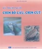 Ebook Kỹ thuật nuôi chim bồ câu, chim cút: Phần 1