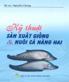 Ebook Kỹ thuật sản xuất giống và nuôi cá nàng hai: Phần 2