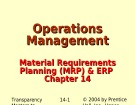 Lecture Operations management - Chapter 14: Material requirements planning (MRP) & ERP