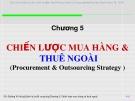Bài giảng Quản lý chuỗi cung ứng (Supply Chain Management): Chương 5 - Đường  Võ  Hùng