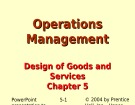 Lecture Operations management - Chapter 5: Design of goods and services