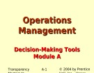 Lecture Operations management - Module A: Decision-making tools