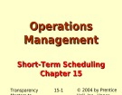 Lecture Operations management - Chapter 15: Short-term scheduling