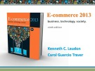 Lecture E-commerce 2013: Business, technology, society (9/e): Chapter 4 - Kenneth C. Laudon, Carol Guercio Traver