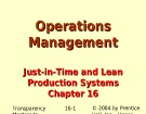 Lecture Operations management - Chapter 16: Just-in-time and lean production systems