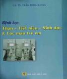 Ebook Bệnh học thận - Tiết niệu - Sinh dục và lọc máu trẻ em: Phần 2