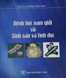 Ebook Bệnh học nam giới với sinh sản và tình dục: Phần 1
