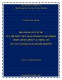 Luận văn Thạc sĩ Lịch sử: Hoạt động yêu nước của trí thức Tiền Giang trong cuộc kháng chiến chống Pháp và chống Mỹ (từ sau cách mạng 8/1945 đến 30/4/1975)