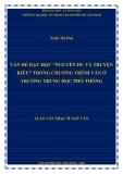 """Luận văn Thạc sĩ Ngữ văn: Vấn đề dạy học """"Nguyễn Du và Truyện Kiều"""" trong chương trình Văn ở trường trung học phổ thông"""