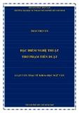 Luận văn Thạc sĩ Khoa học ngữ văn: Đặc điểm nghệ thuật thơ Phạm Tiến Duật