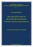 Luận văn Thạc sĩ Quản lý giáo dục: Thực trạng quản lý học tập đối với sinh viên ngành tiểu học ở trường Cao đẳng Sư phạm Vĩnh Long