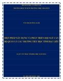 Luận văn Thạc sĩ Khoa học giáo dục: Biện pháp xây dựng và phát triển đội ngũ cán bộ quản lý các trường tiểu học tỉnh Bạc Liêu