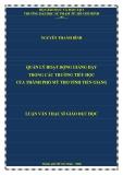 Luận văn Thạc sĩ Giáo dục học: Quản lý hoạt động giảng dạy trong các trường tiểu học của thành phố Mỹ Tho tỉnh Tiền Giang