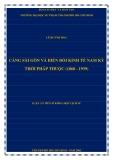 Luận án Tiến sĩ Khoa học lịch sử: Cảng Sài Gòn và biến đổi kinh tế Nam kỳ thời Pháp thuộc (1860 - 1939)
