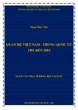 Luận văn Thạc sĩ Khoa học lịch sử: Quan hệ Việt Nam - Trung Quốc từ 1991 đến 2003