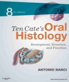 Ebook Ten Cate's oral histology - Development, structure and function (8th edition): Part 1