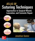 Ebook Atlas of suturing techniques approaches to surgical wound, laceration and cosmetic repair: Part 1
